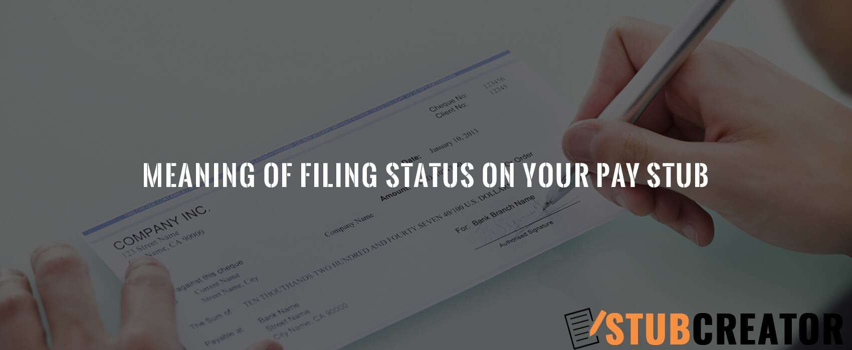 Meaning of filing status on your pay stub
