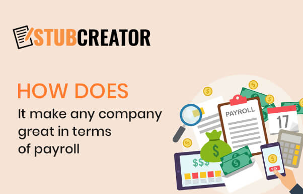 Free paystub generator - How does it make any company great in terms of payroll