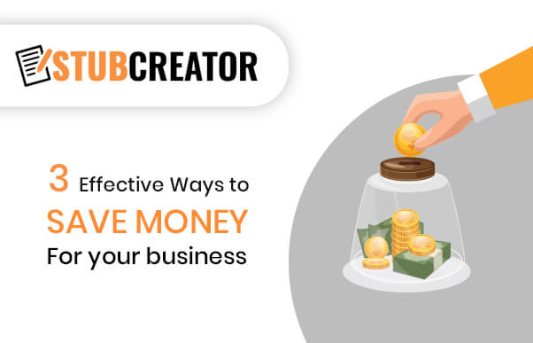 3 Effective Ways to Save Money For your business