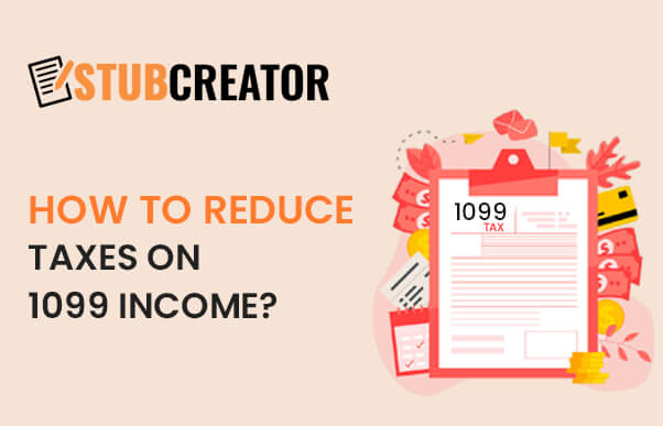 How to Reduce Taxes on 1099 Income