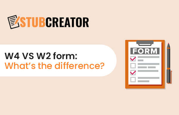 What is the difference between a W-2 and a W-4 form?